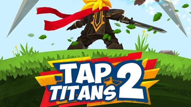 Tap Titans 2 Dinheiro Infinito