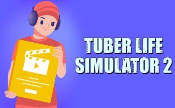 Tuber Life Simulator 2 apk mod dinheiro infinito-flamingapk