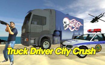 Truck Driver City Crush apk mod dinheiro infinito 2021